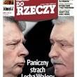 Do Rzeczy ? paniczny strach Wałęsy