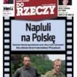 ?Do Rzeczy?: opluta Polska