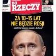 ?Do Rzeczy?: Rosja niedługo zniknie z mapy