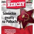 ?Do Rzeczy?: sowieckie gwałty na Polkach