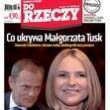 ?Do Rzeczy?: co ukrywa Małgorzata Tusk